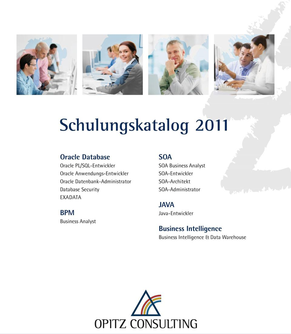 BPM Business Analyst SOA SOA Business Analyst SOA-Entwickler SOA-Architekt