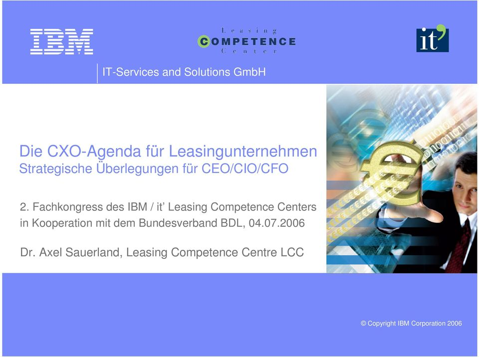 Fachkongress des IB / it easing Competence Centers in Kooperation