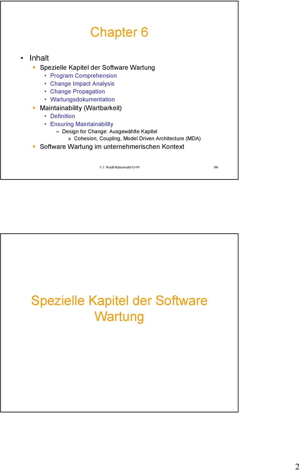 Maintainability Design for Change: Ausgewählte Kapitel» Cohesion, Coupling, Model Driven Architecture