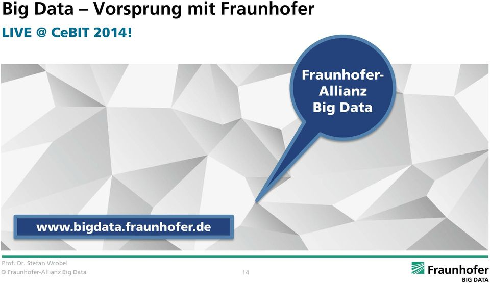 Fraunhofer- Allianz Big Data www.