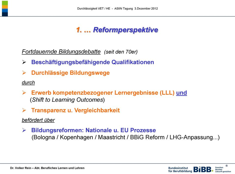 und (Shift to Learning Outcomes) Transparenz u.