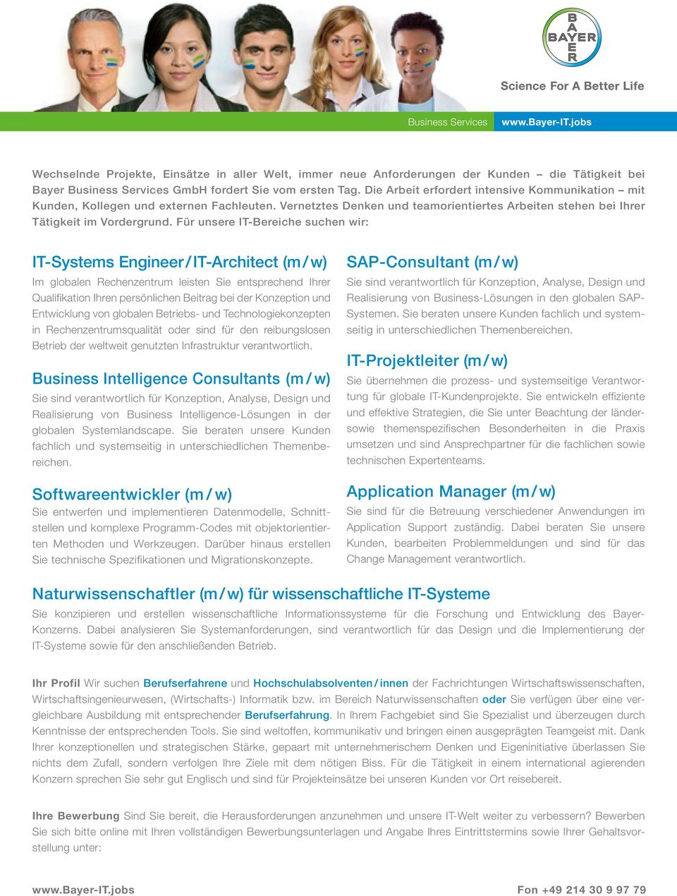 Für unsere IT-Bereiche suchen wir: IT-Systems Engineer / IT-Architect (m / w) SAP-Consultant (m / w) Im globalen Rechenzentrum leisten Sie entsprechend Ihrer Qualifikation Ihren persönlichen Beitrag