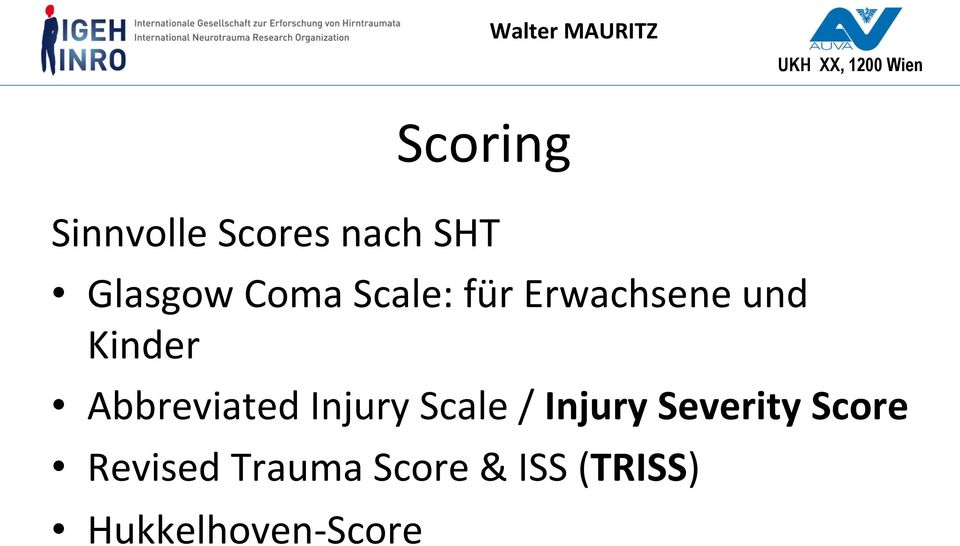 Abbreviated Injury Scale / Injury Severity