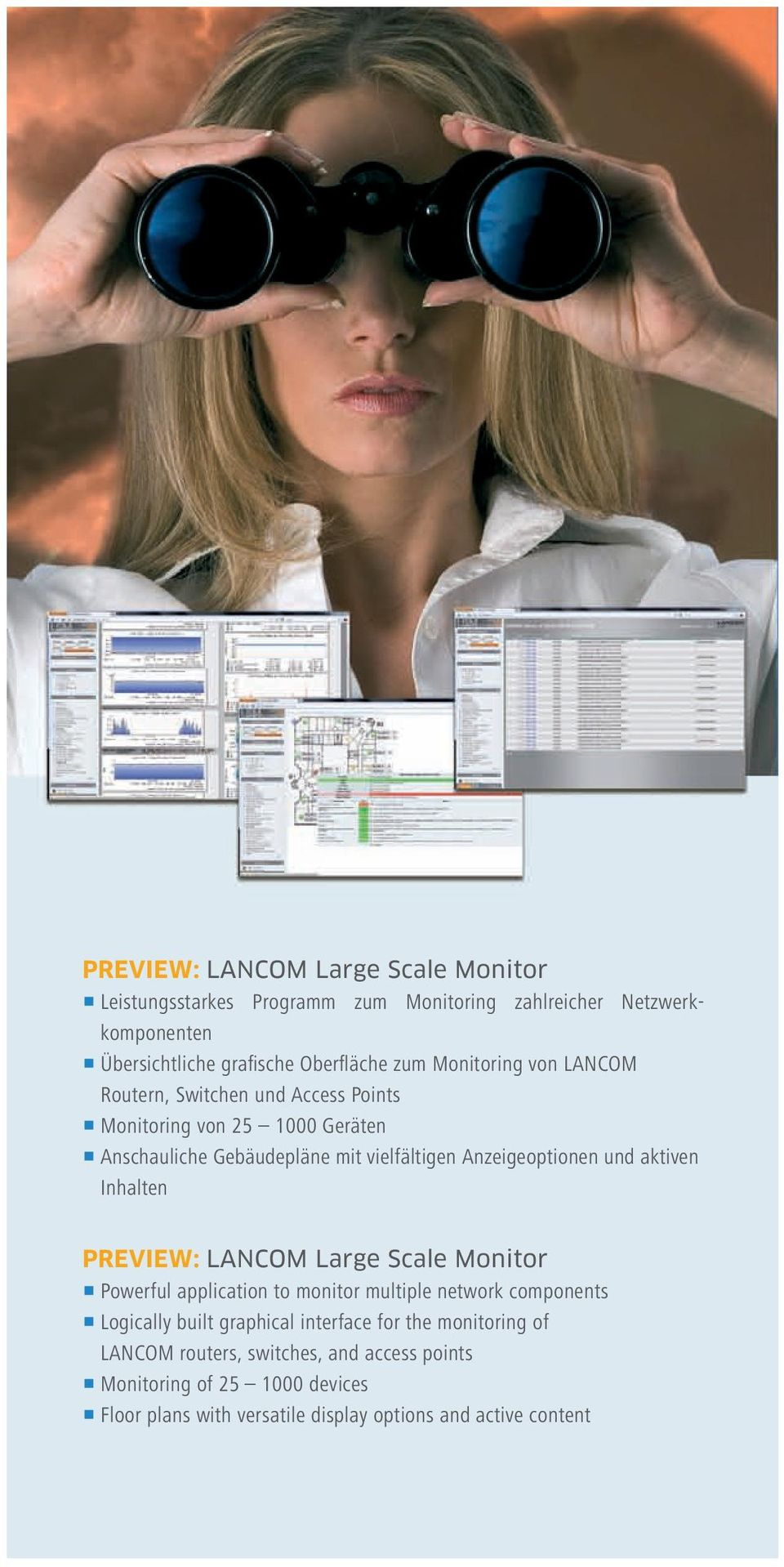 aktiven Inhalten PREVIEW: LANCOM Large Scale Monitor 1 Powerful application to monitor multiple network components 1 Logically built graphical interface