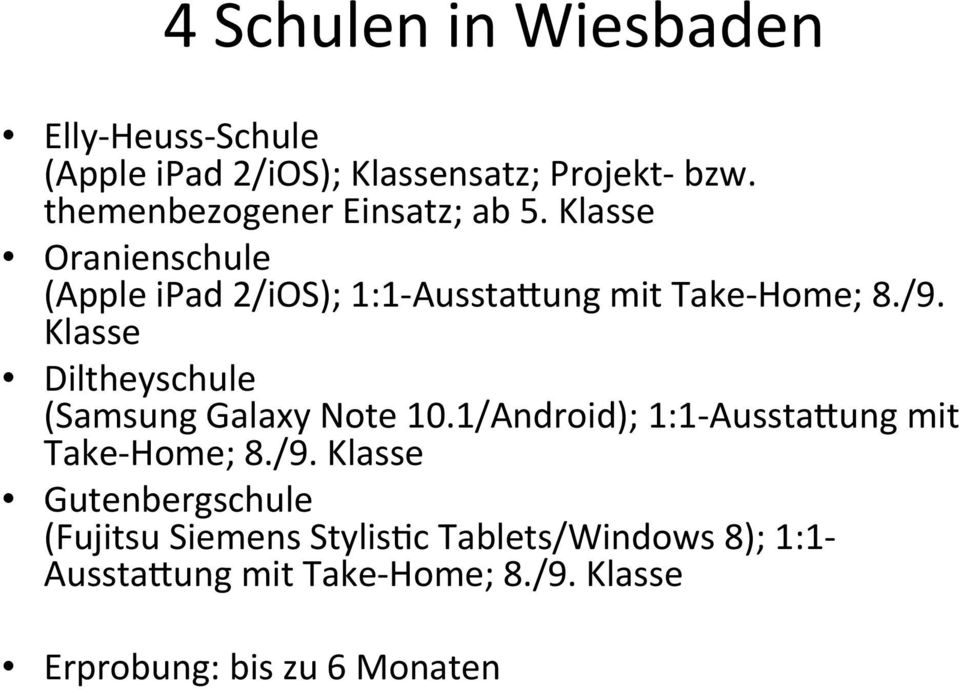 + Klasse+ Diltheyschule++ (Samsung+Galaxy+Note+10.1/Android);+1:14AusstaXung+mit+ Take4Home;+8./9.