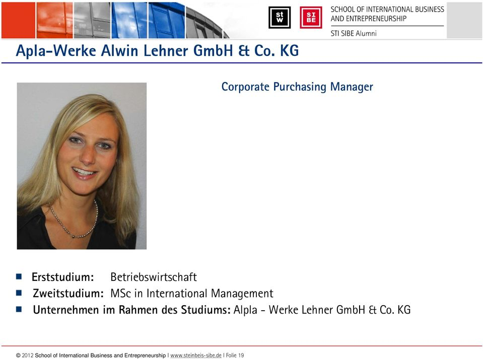 MSc in International Management Unternehmen im Rahmen des Studiums: Alpla -
