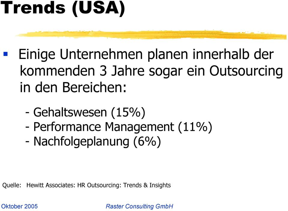 Gehaltswesen (15%) - Performance Management (11%) -