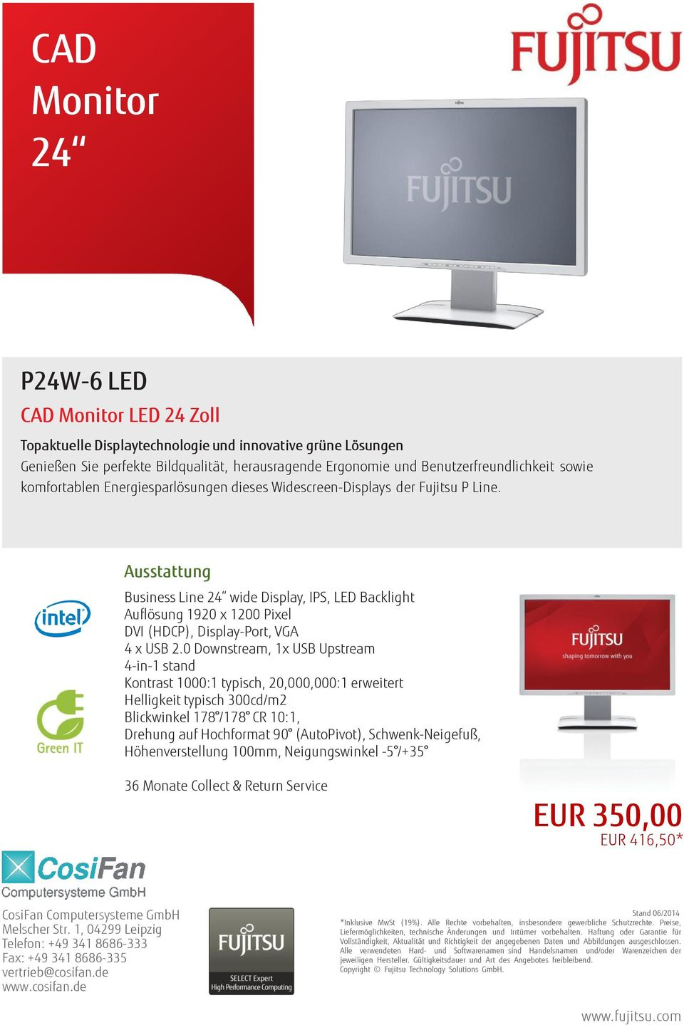 Business Line 24 wide Display, IPS, LED Backlight Auflösung 1920 x 1200 Pixel DVI (HDCP), Display-Port, VGA 4 x USB 2.