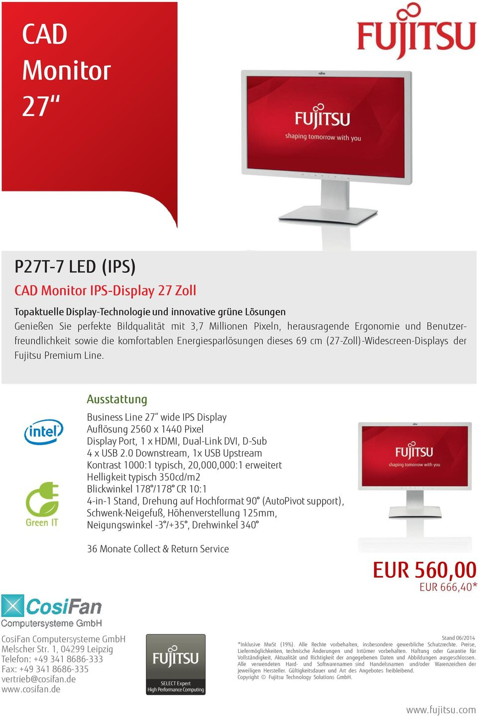 Business Line 27 wide IPS Display Auflösung 2560 x 1440 Pixel Display Port, 1 x HDMI, Dual-Link DVI, D-Sub 4 x USB 2.