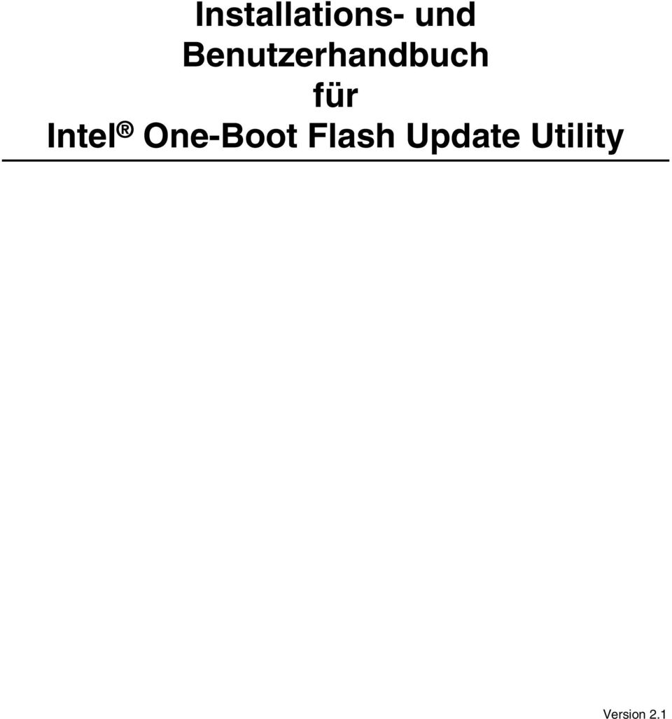 Intel One-Boot Flash