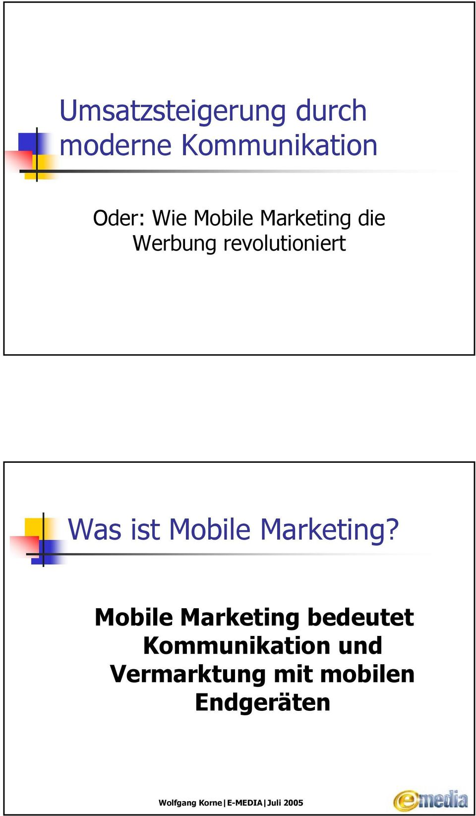 Was ist Mobile Marketing?