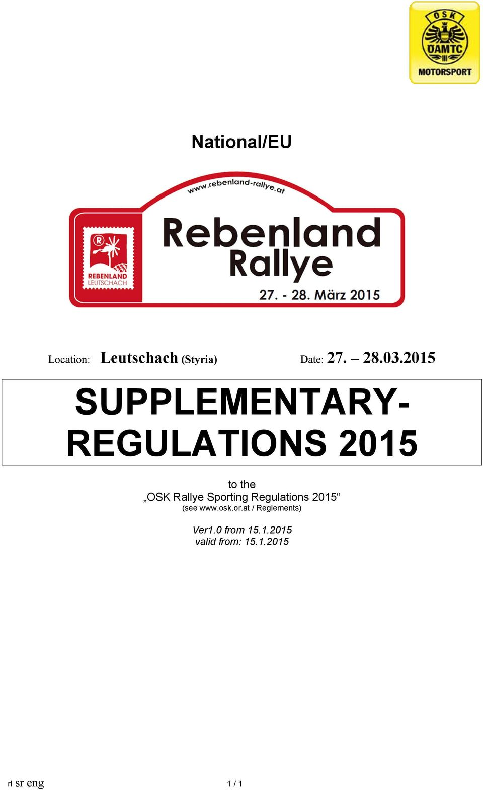Sporting Regulations 2015 (see www.osk.or.at / Reglements) Ver1.