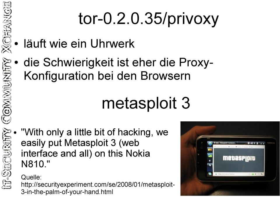 "Konfiguration bei den Browsern metasploit 3 ""With only a little bit of hacking,"