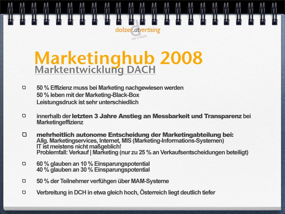 Marketingservices, Internet, MIS (Marketing-Informations-Systemen) IT ist meistens nicht maßgeblich!