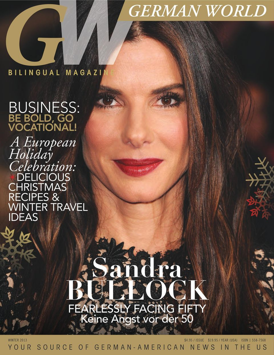 IDEAS Sandra BULLOCK FEARLESSLY FACING FIFTY Keine Angst vor der 50 WINTER 2013