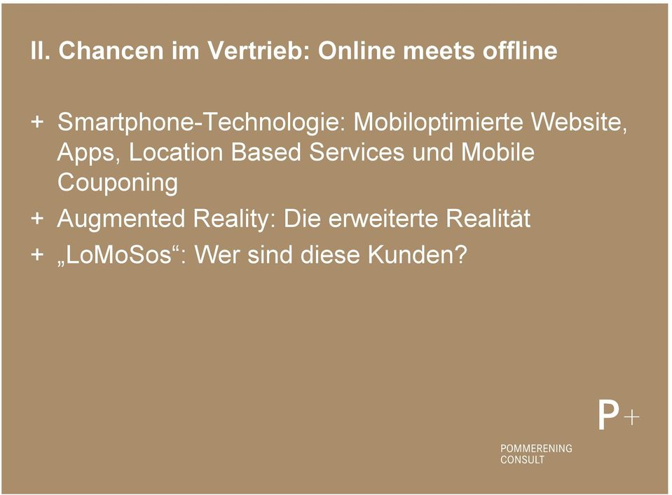 Location Based Services und Mobile Couponing + Augmented