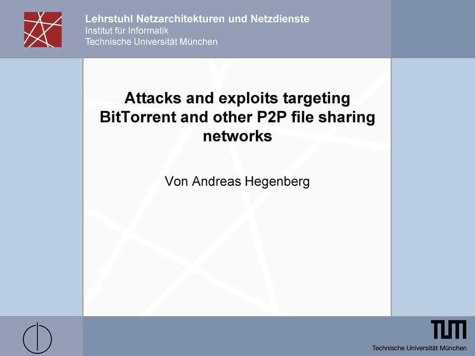 München Attacks and exploits targeting BitTorrent