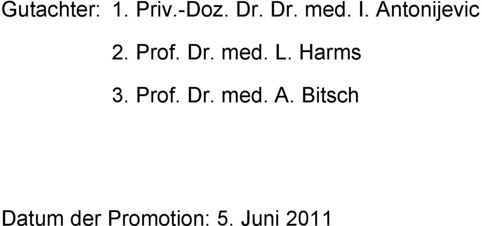 Harms 3. Prof. Dr. med. A.