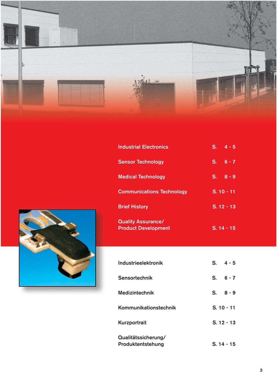 12-13 Quality Assurance/ Product Development S. 14-15 Industrieelektronik S.