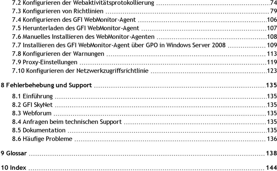 7 Installieren des GFI WebMonitor-Agent über GPO in Windows Server 2008 109 7.8 Konfigurieren der Warnungen 113 7.9 Proxy-Einstellungen 119 7.