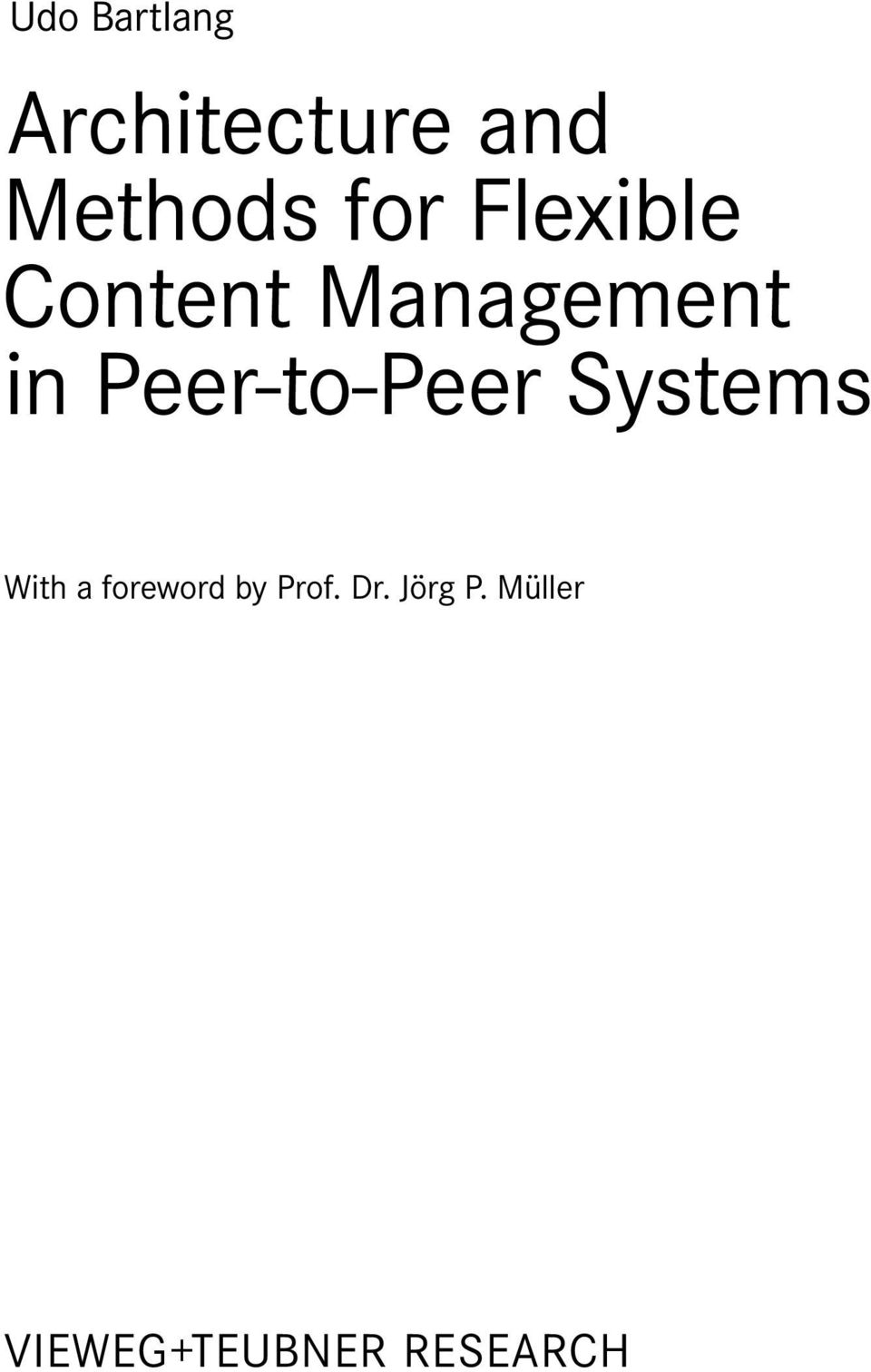 Peer-to-Peer Systems With a foreword by