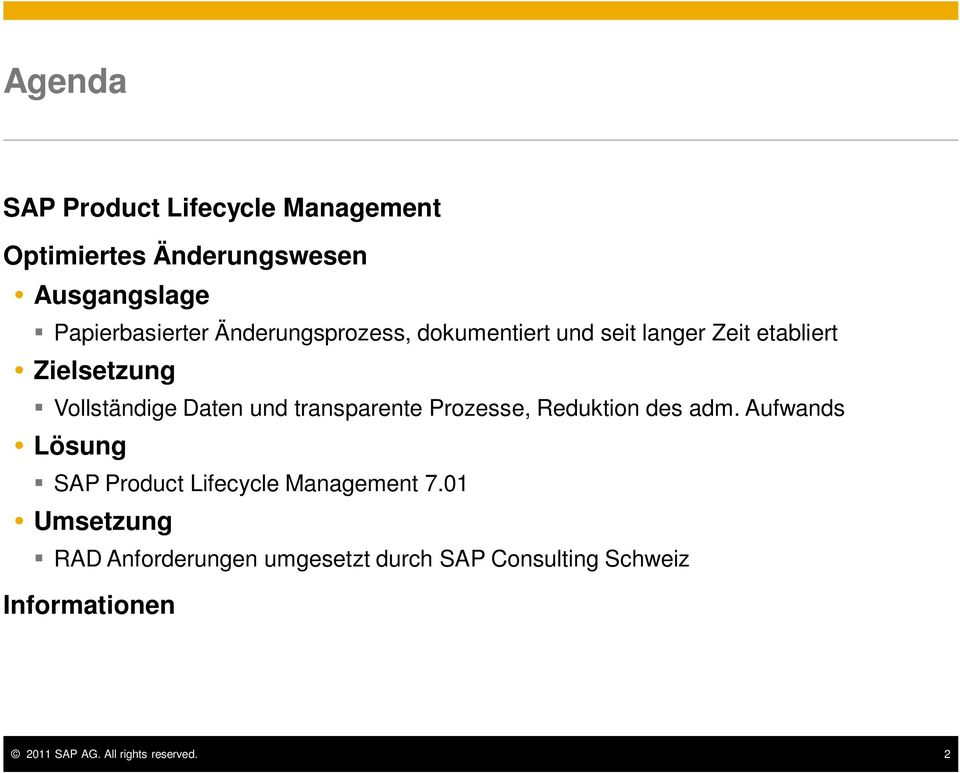 transparente Prozesse, Reduktion des adm. Aufwands Lösung SAP Product Lifecycle Management 7.