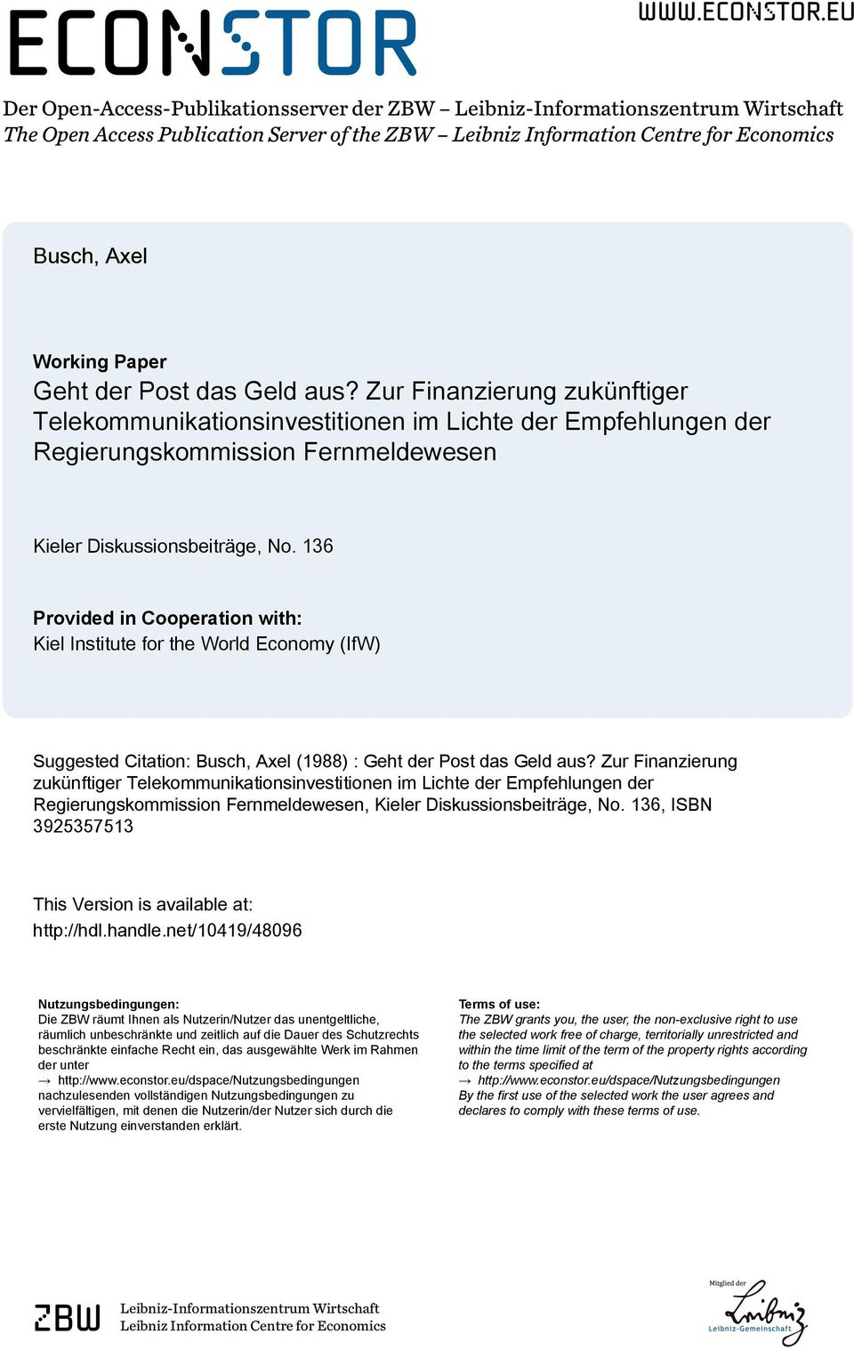 eu Der Open-Access-Publikationsserver der ZBW Leibniz-Informationszentrum Wirtschaft The Open Access Publication Server of the ZBW Leibniz Information Centre for Economics Busch, Axel Working Paper