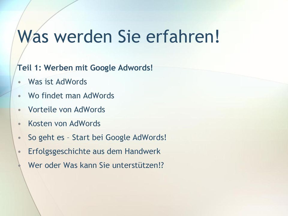 Kosten von AdWords So geht es Start bei Google AdWords!