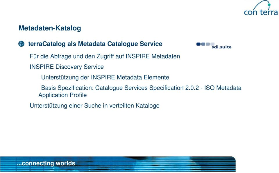 INSPIRE Metadata Elemente Basis Spezification: Catalogue Services Specification 2.