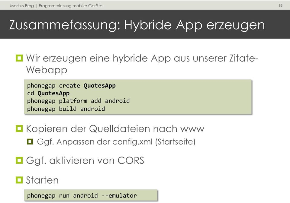android phonegap build android Kopieren der Quelldateien nach www Ggf.