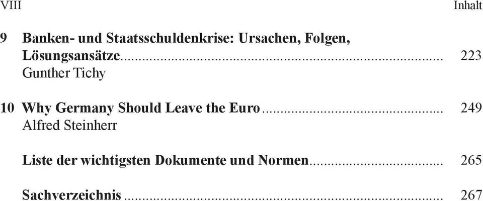 .. 223 Gunther Tichy 10 Why Germany Should Leave the Euro.