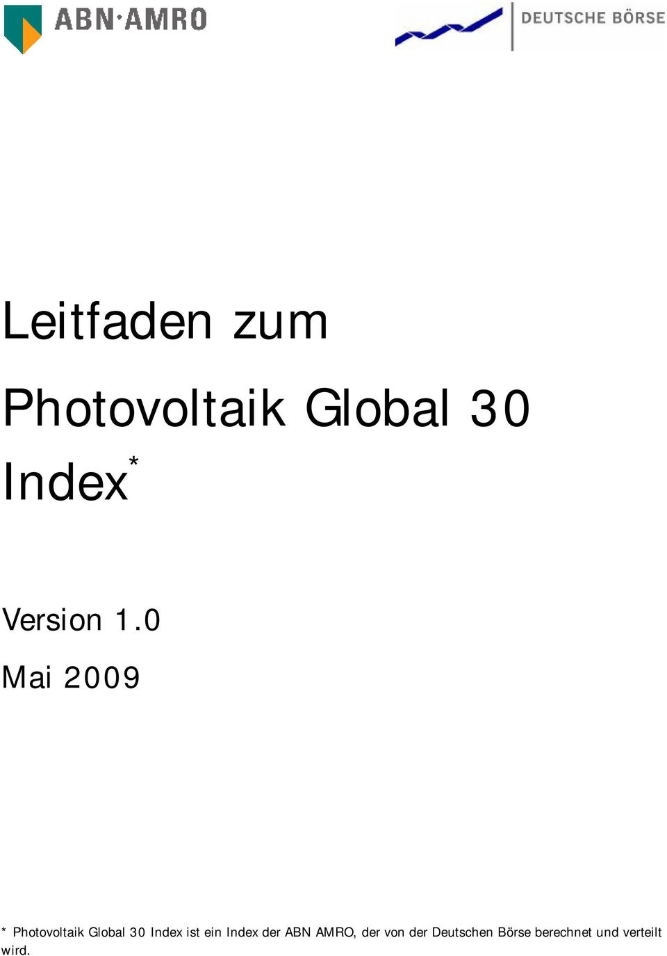 0 * Photovoltaik Global 30 Idex ist ei