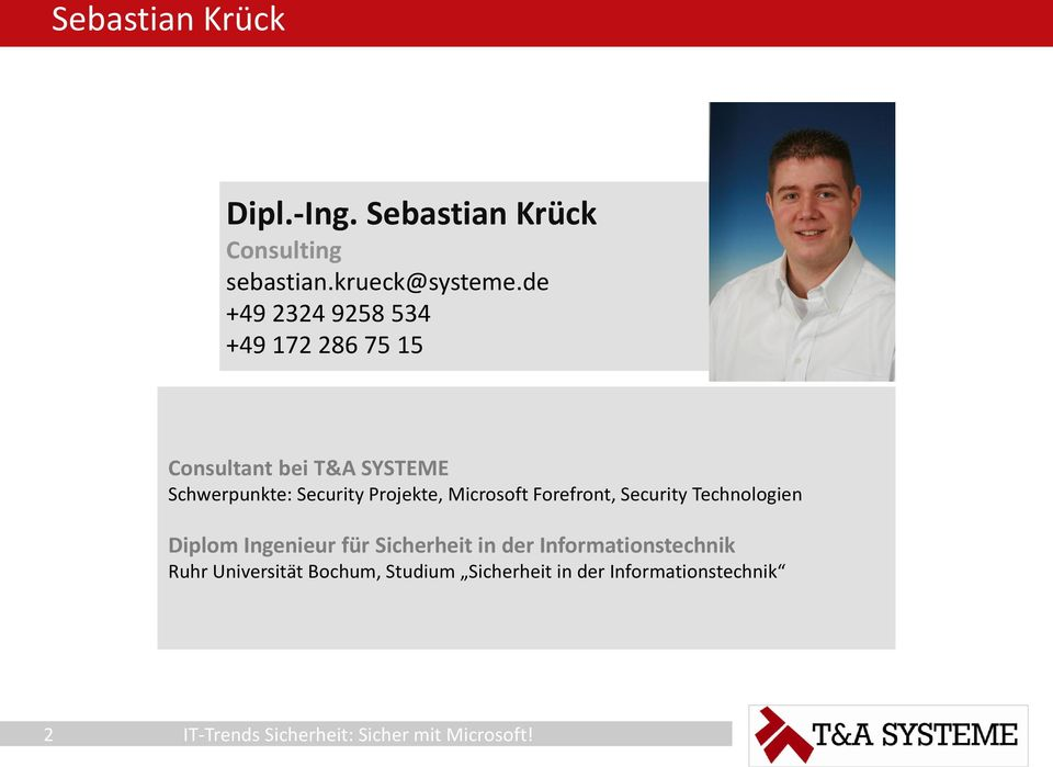 Security Projekte, Microsoft Forefront, Security Technologien Diplom Ingenieur für