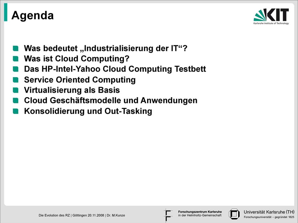 Das HP-Intel-Yahoo Cloud Computing Testbett Service