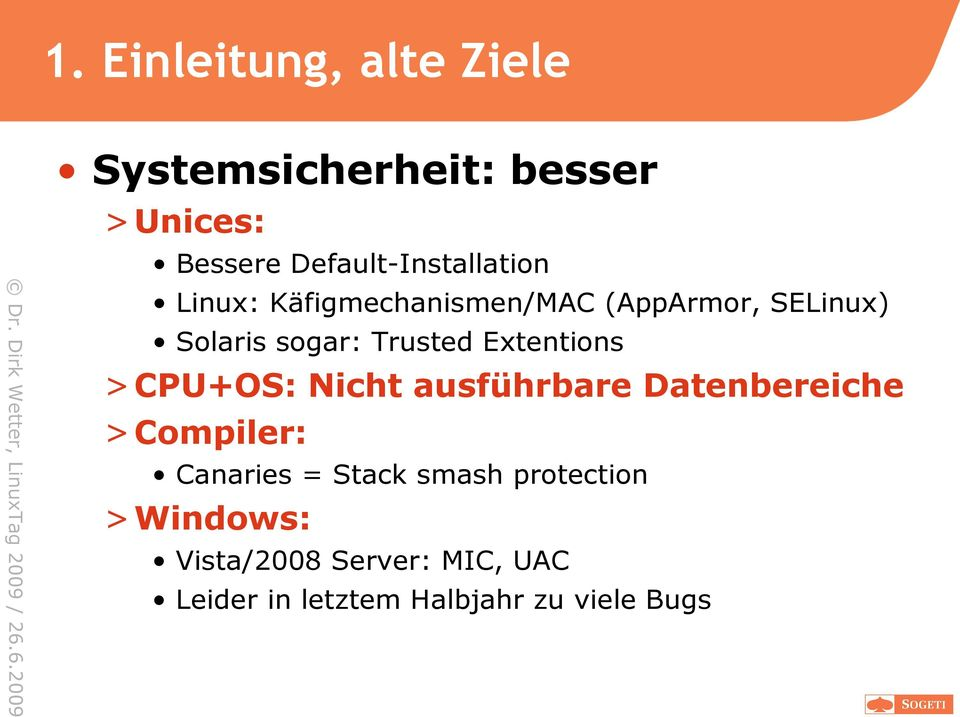 Trusted Extentions > CPU+OS: Nicht ausführbare Datenbereiche > Compiler: Canaries =