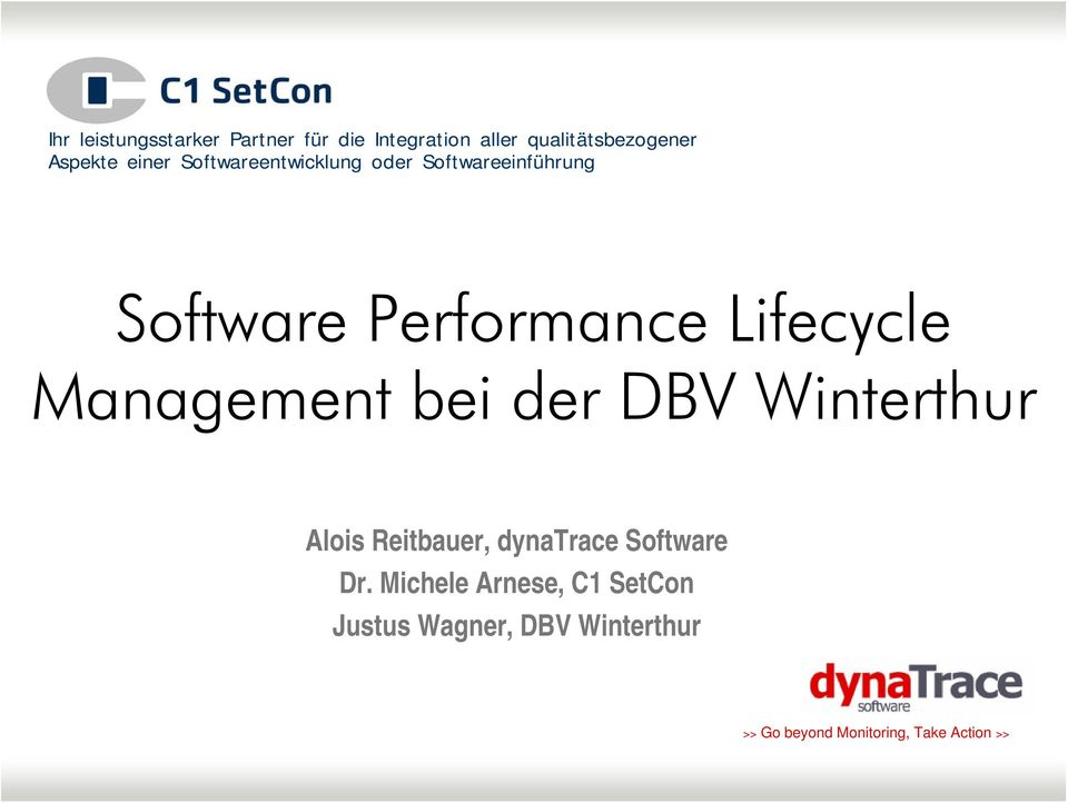 Management bei der DBV Winterthur Alois Reitbauer, dynatrace Software Dr.