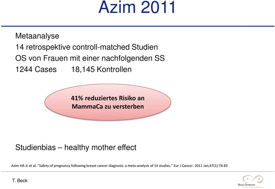 versterben Studienbias healthy mother effect Azim HA Jr et al.