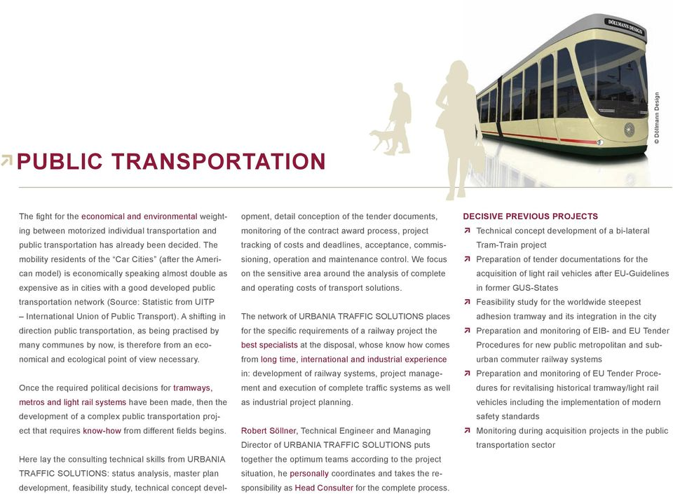 Statistic from UITP International Union of Public Transport).