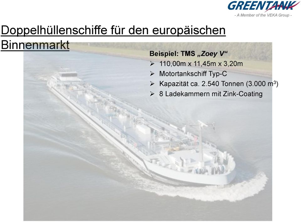 Motortankschiff Typ-C - A Member of the VEKA Group -
