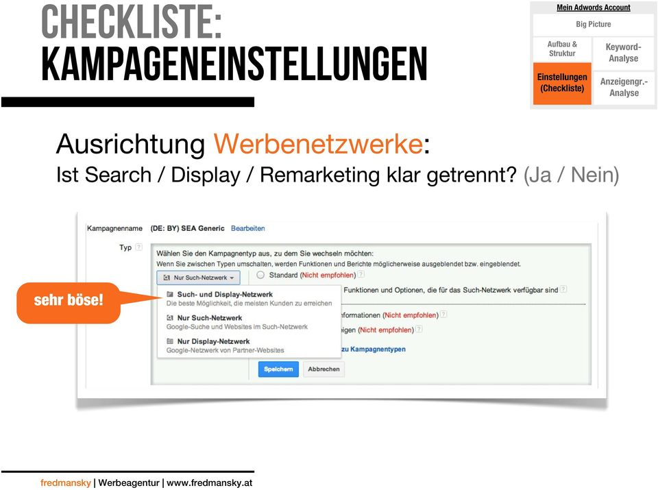 Search / Display / Remarketing