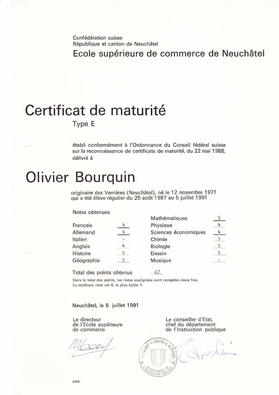 ete eleve regulier du 25 aout 1987 au 5 juillet 1991 Notes obtenues Mathematiques 2 Fran<;ais --~ ---- Physique 4 Allemand ~-- Sciences economiques 3~ Ita lien Chimie _ 5 _ Anglais 4 Biologie _ 5