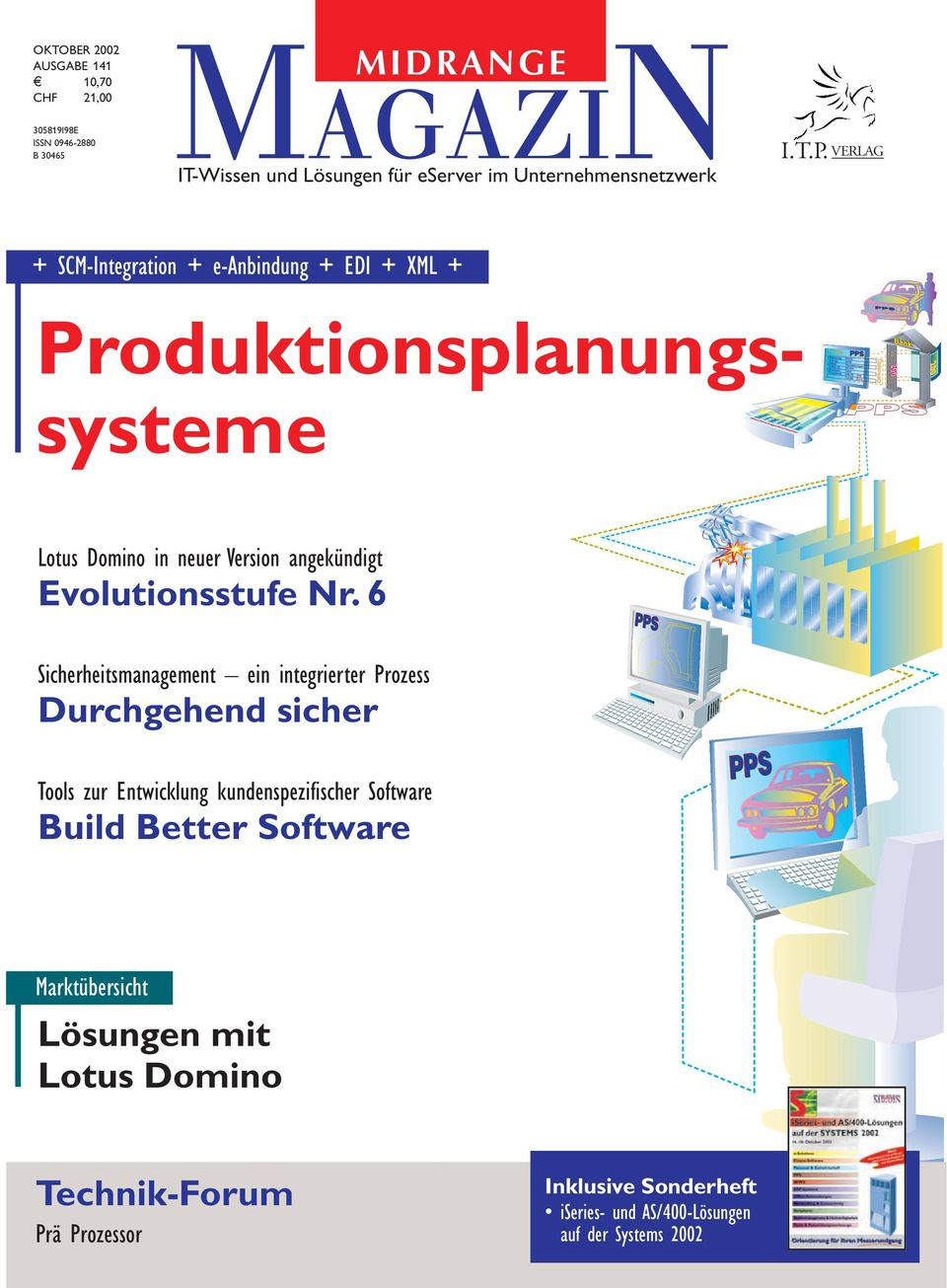 VERLAG + SCM-Integration + e-anbindung + EDI + XML + Produktionsplanungssysteme Lotus Domino in neuer Version angekündigt Evolutionsstufe Nr.
