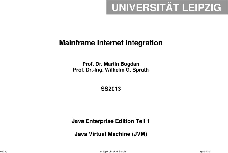 Spruth SS2013 Java Enterprise Edition Teil 1 Java
