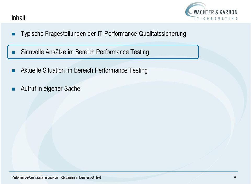Performance Testing Aktuelle Situation im Bereich Performance