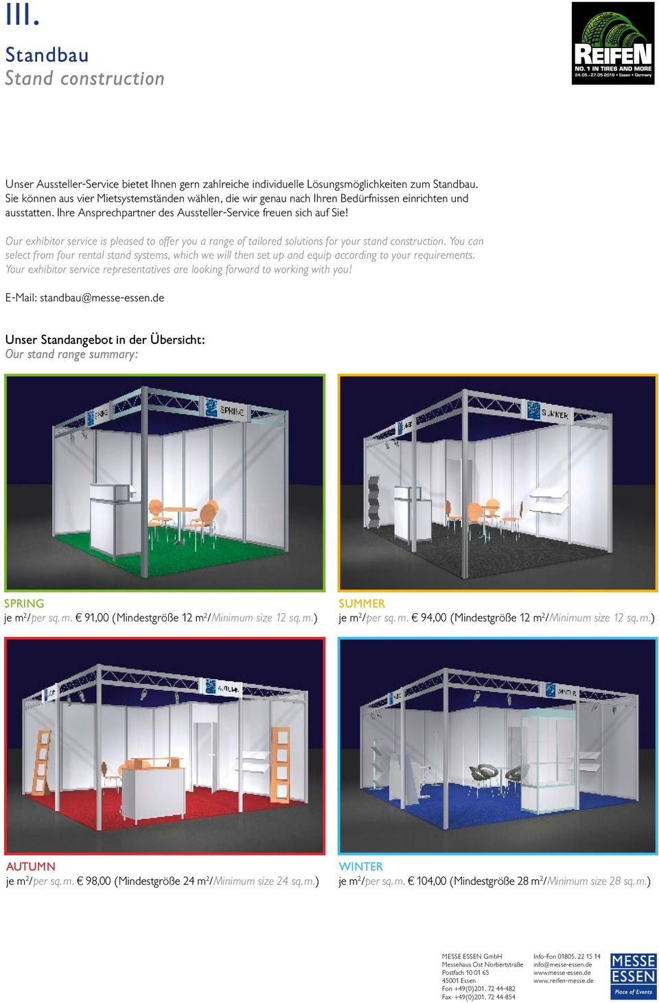 Our exhibitor service is pleased to offer you a range of tailored solutions for your stand construction.