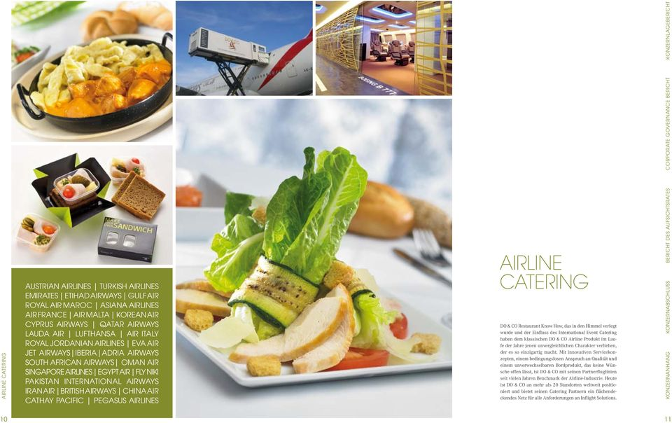 Airways China Air Cathay Pacific Pegasus Airlines Blindtext Bildunterschrift AIRLINE catering DO & CO Restaurant Know How, das in den Himmel verlegt wurde und der Einfluss des International Event