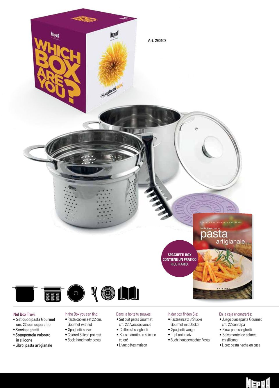 Gourmet with lid Spaghetti server Colored Silicon pot rest Book: handmade pasta Dans la boite tu trouves: Set cuit pates Gourmet cm.