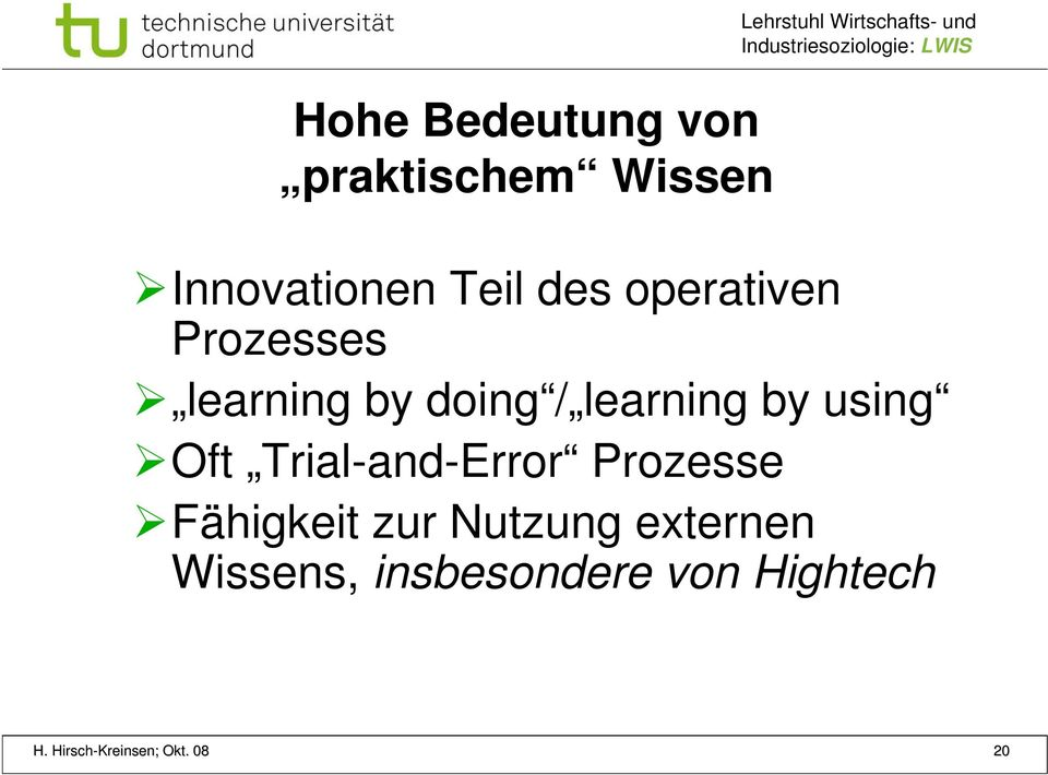 learning by using Oft Trial-and-Error Prozesse Fähigkeit zur