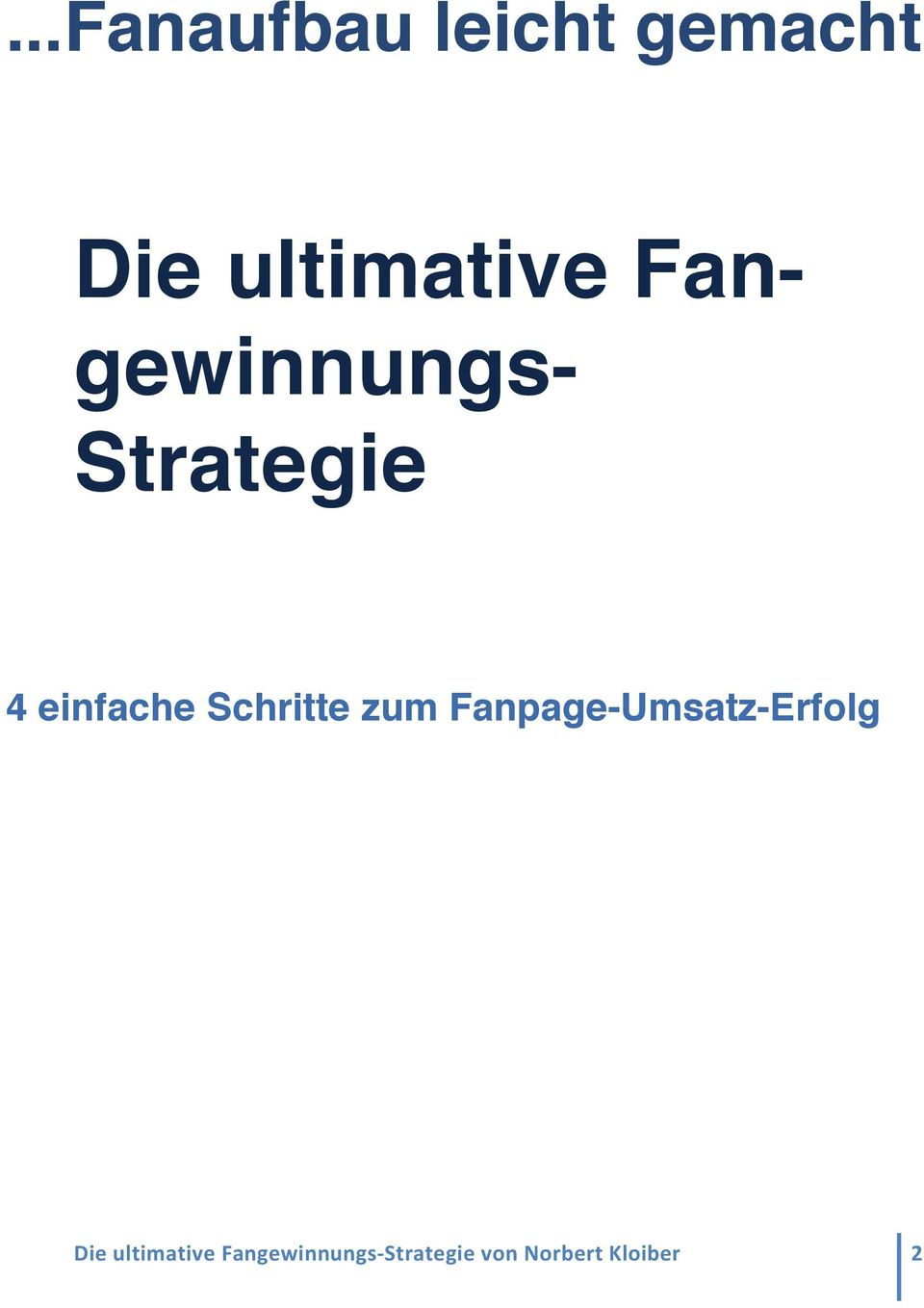 gewinnungs- Strategie 4