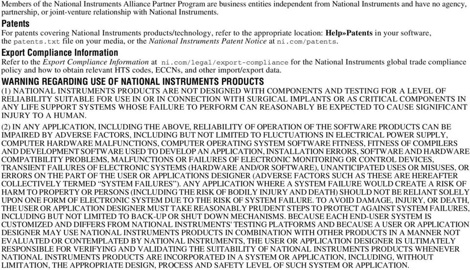 txt file on your media, or the National Instruments Patent Notice at ni.com/patents. Export Compliance Information Refer to the Export Compliance Information at ni.